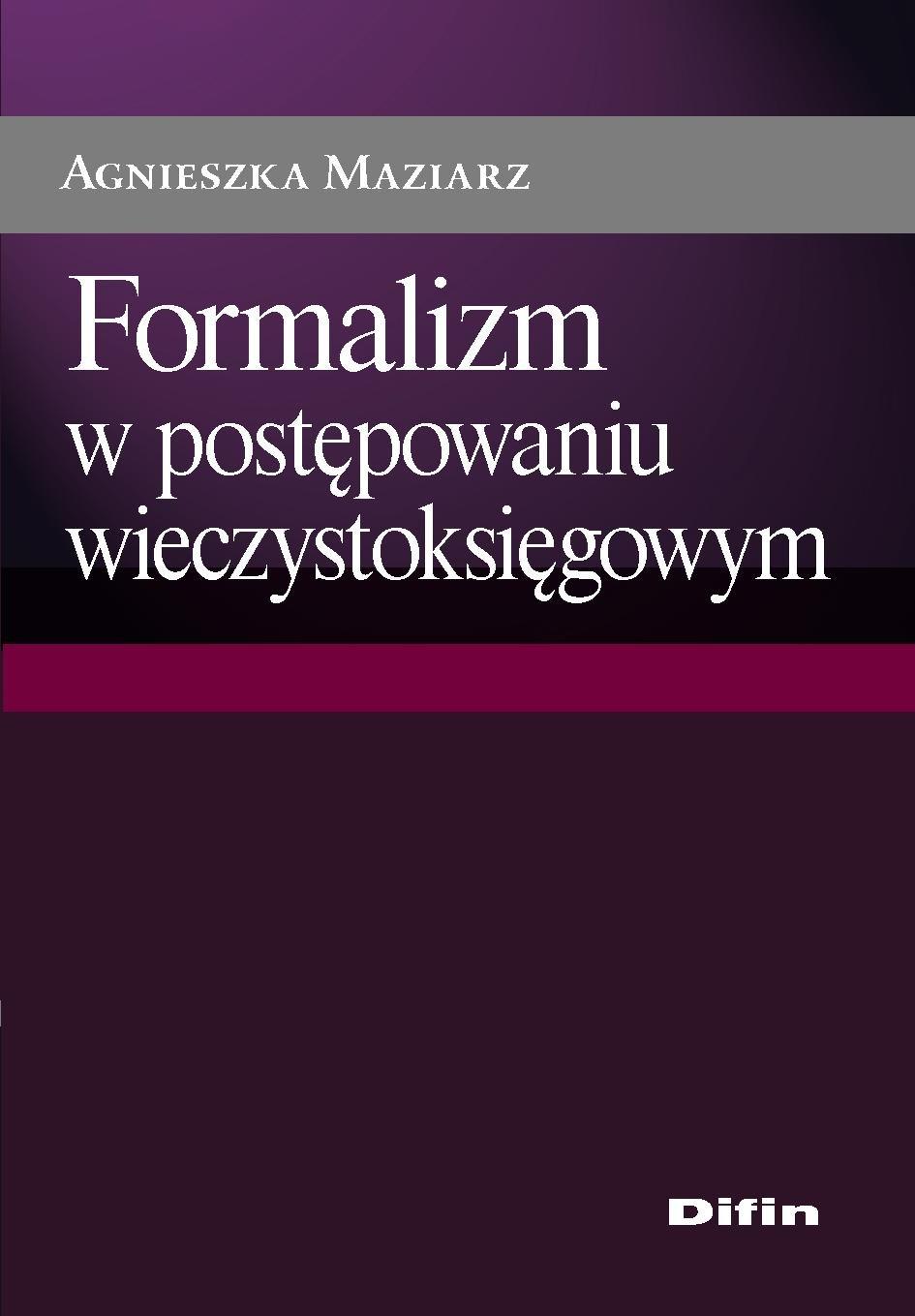 Formalizm w postępowaniu wieczystoksięgowym - Ebook (Książka PDF) do pobrania w formacie PDF