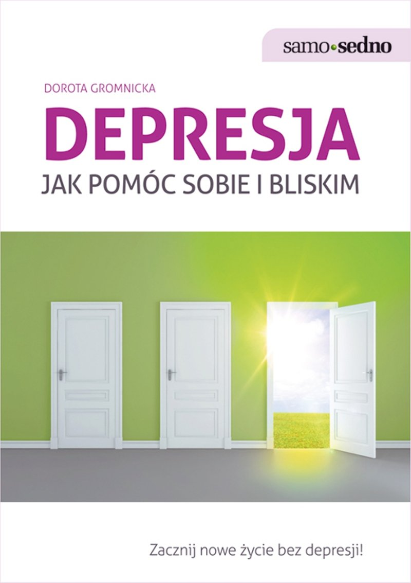 Samo Sedno - Depresja. Jak pomóc sobie i bliskim - Ebook (Książka na Kindle) do pobrania w formacie MOBI