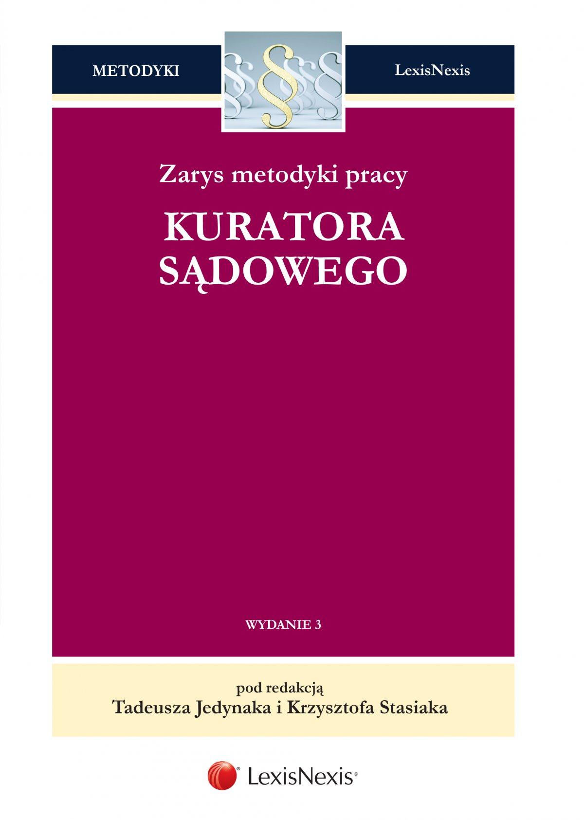 Zarys metodyki pracy kuratora sądowego. Wydanie 3 - Ebook (Książka EPUB) do pobrania w formacie EPUB