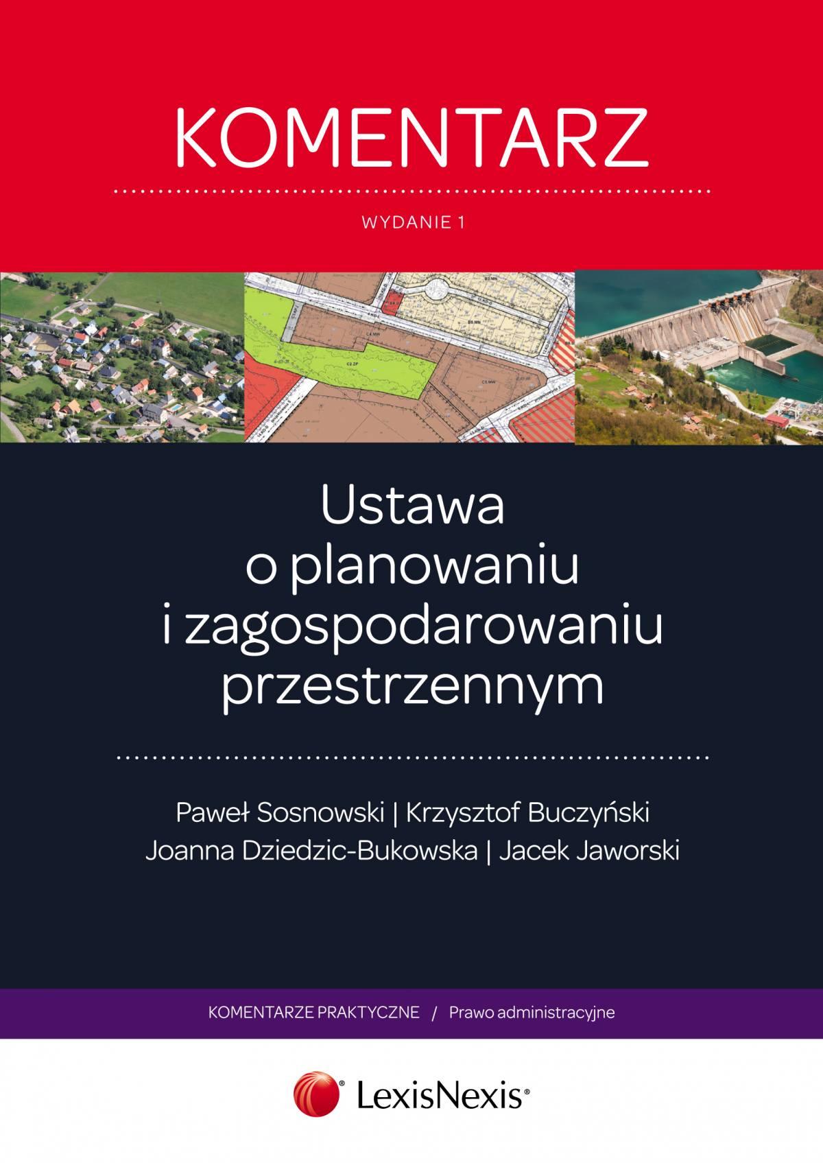 Ustawa o planowaniu i zagospodarowaniu przestrzennym. Komentarz. Wydanie 1 - Ebook (Książka EPUB) do pobrania w formacie EPUB