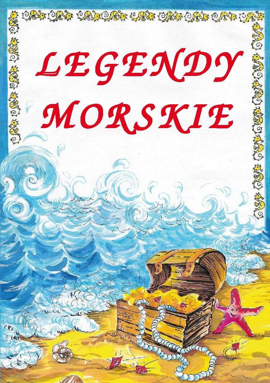 Legendy morskie - Ebook (Książka PDF) do pobrania w formacie PDF