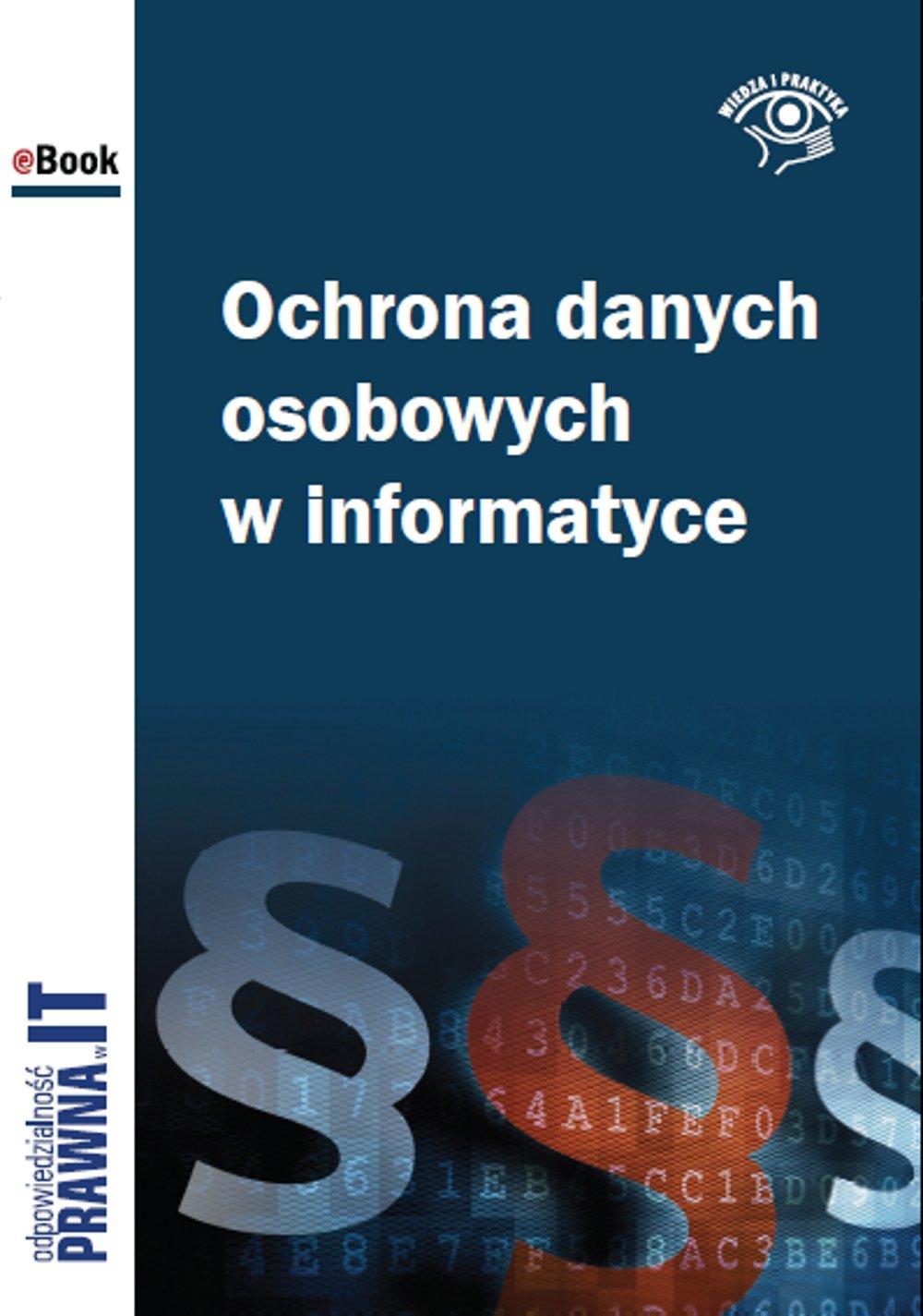 Ochrona danych osobowych w informatyce - Ebook (Książka EPUB) do pobrania w formacie EPUB