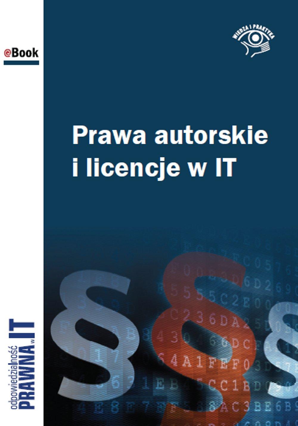 Prawa autorskie i licencje w IT - Ebook (Książka EPUB) do pobrania w formacie EPUB