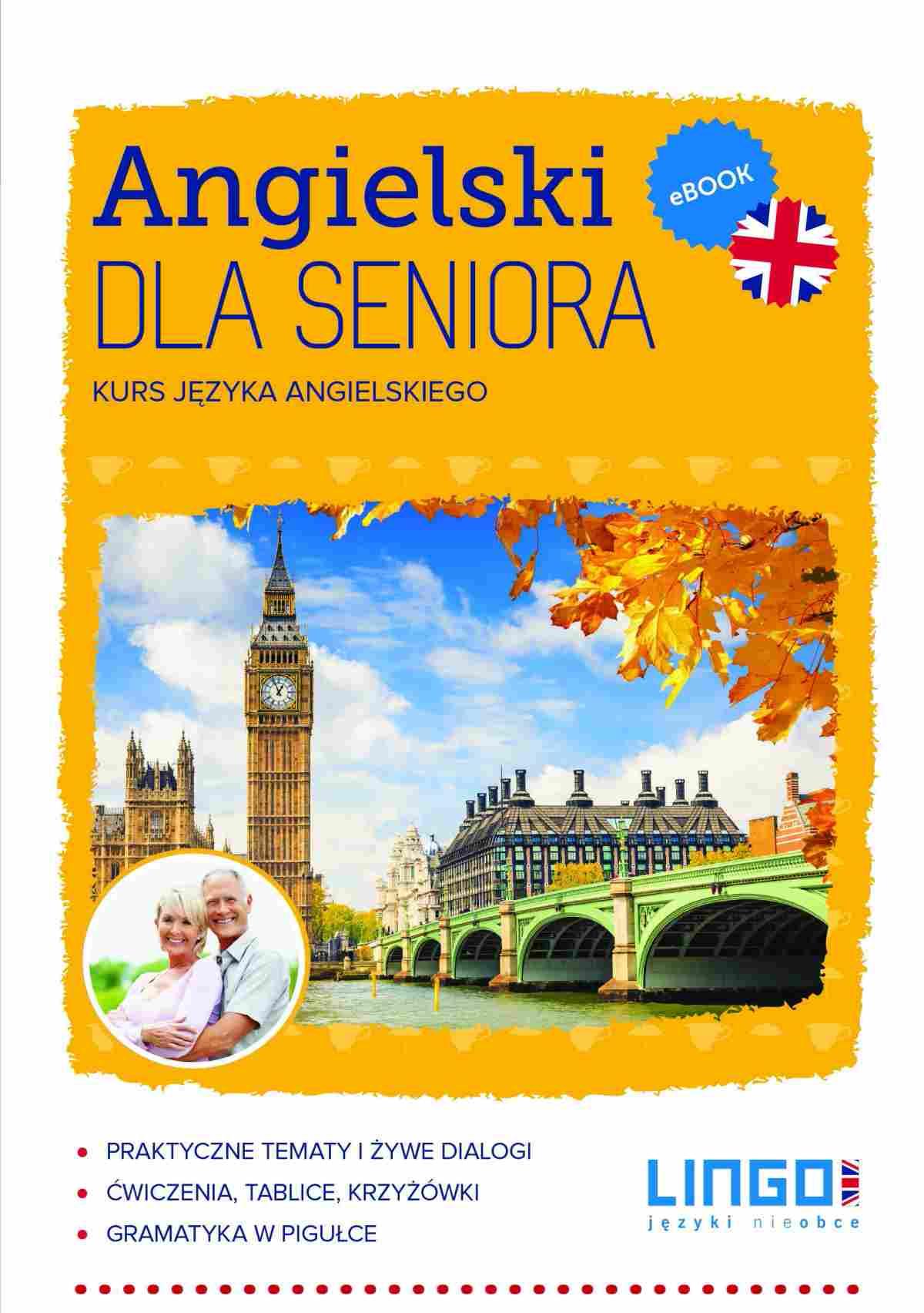 Angielski dla seniora - Ebook (Książka PDF) do pobrania w formacie PDF