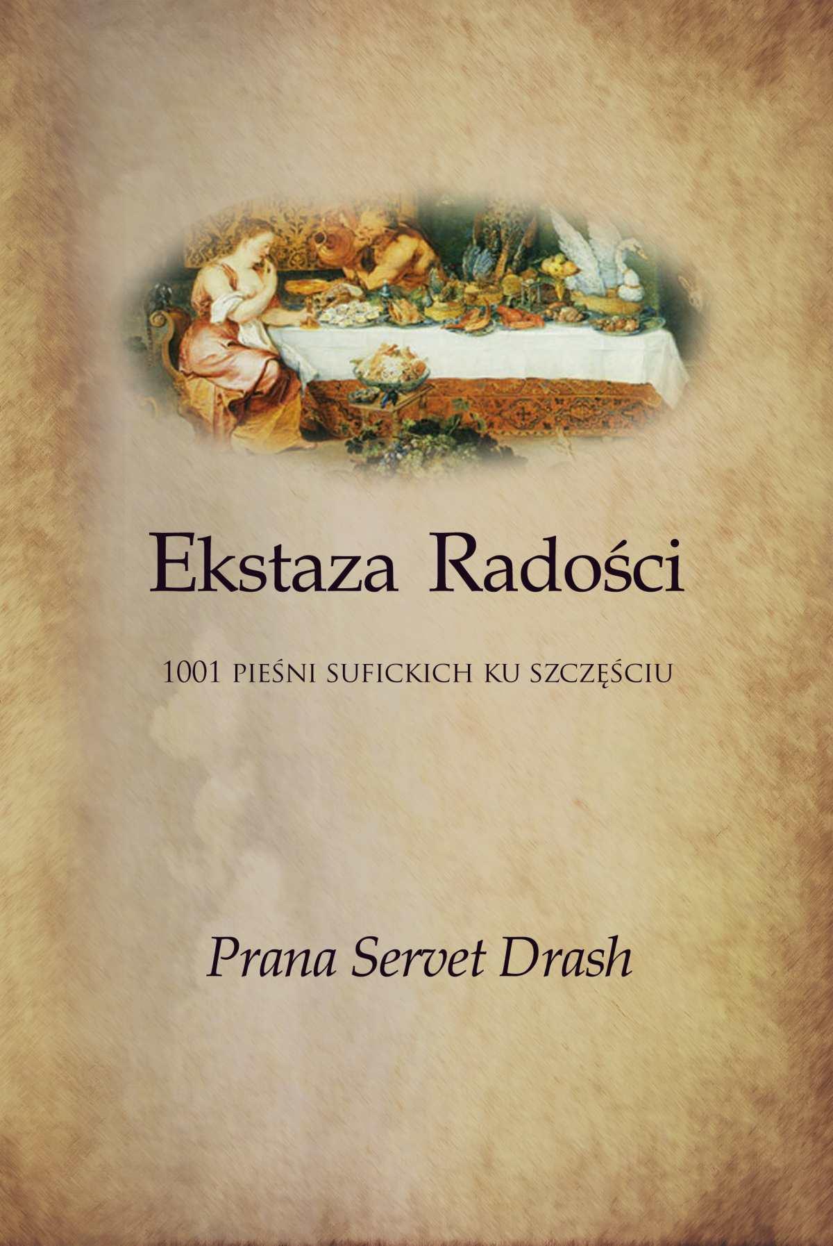 Ekstaza Radości - 1001 sufickich opowieści ku Szczęściu - Ebook (Książka na Kindle) do pobrania w formacie MOBI