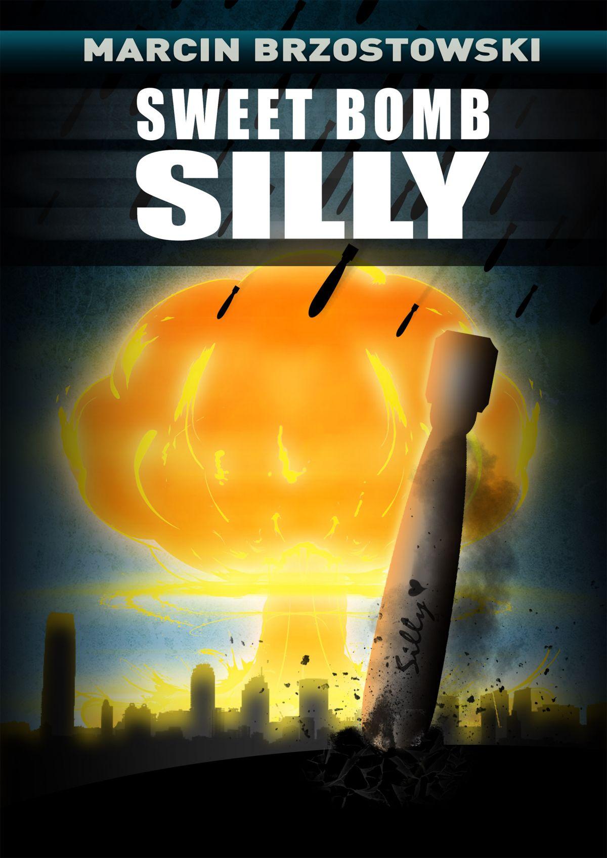 Sweet bomb Silly - Ebook (Książka EPUB) do pobrania w formacie EPUB