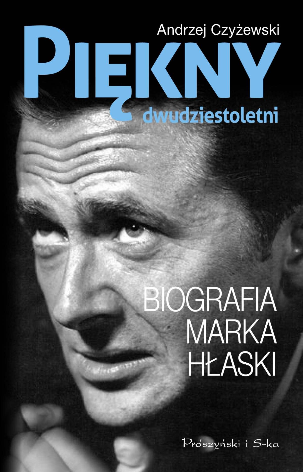 Piękny dwudziestoletni. Biografia Marka Hłaski - Ebook (Książka EPUB) do pobrania w formacie EPUB