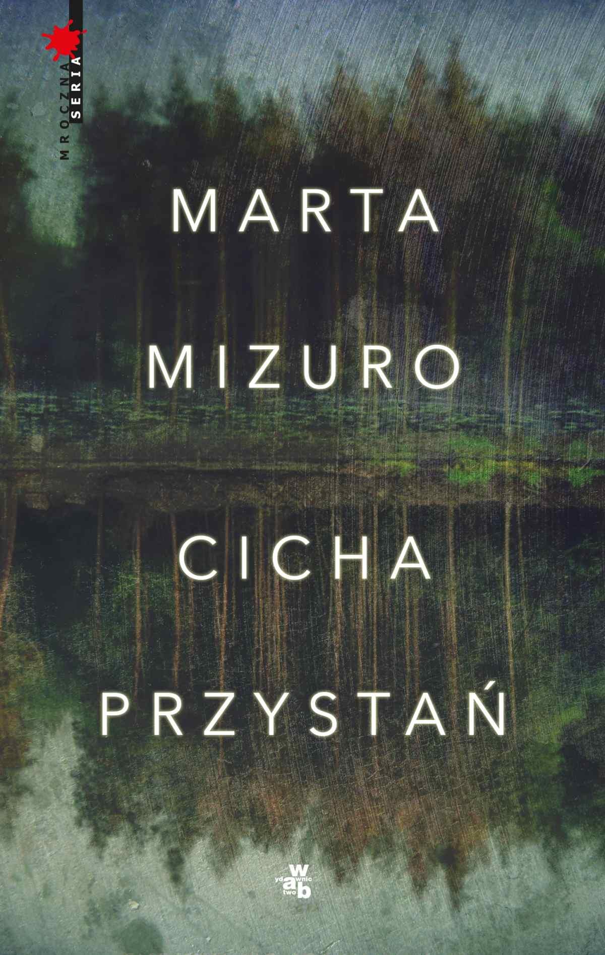 Cicha przystań - Marta Mizuro