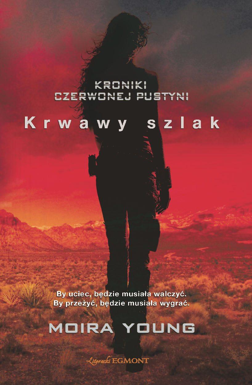 Krwawy szlak. Kroniki czerwonej pustyni - Ebook (Książka na Kindle) do pobrania w formacie MOBI