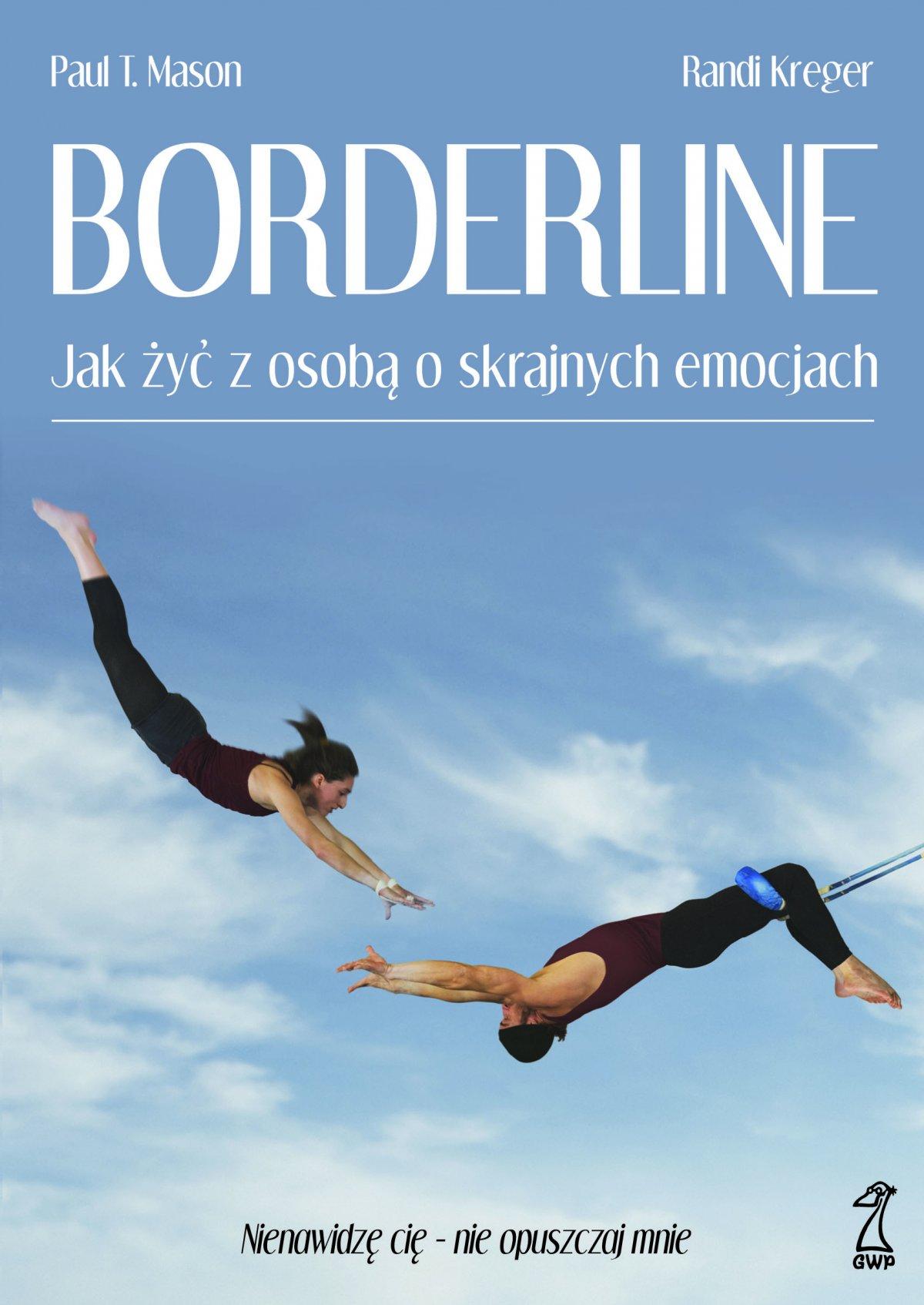 Borderline. Jak żyć z osobą o skrajnych emocjach - Ebook (Książka na Kindle) do pobrania w formacie MOBI