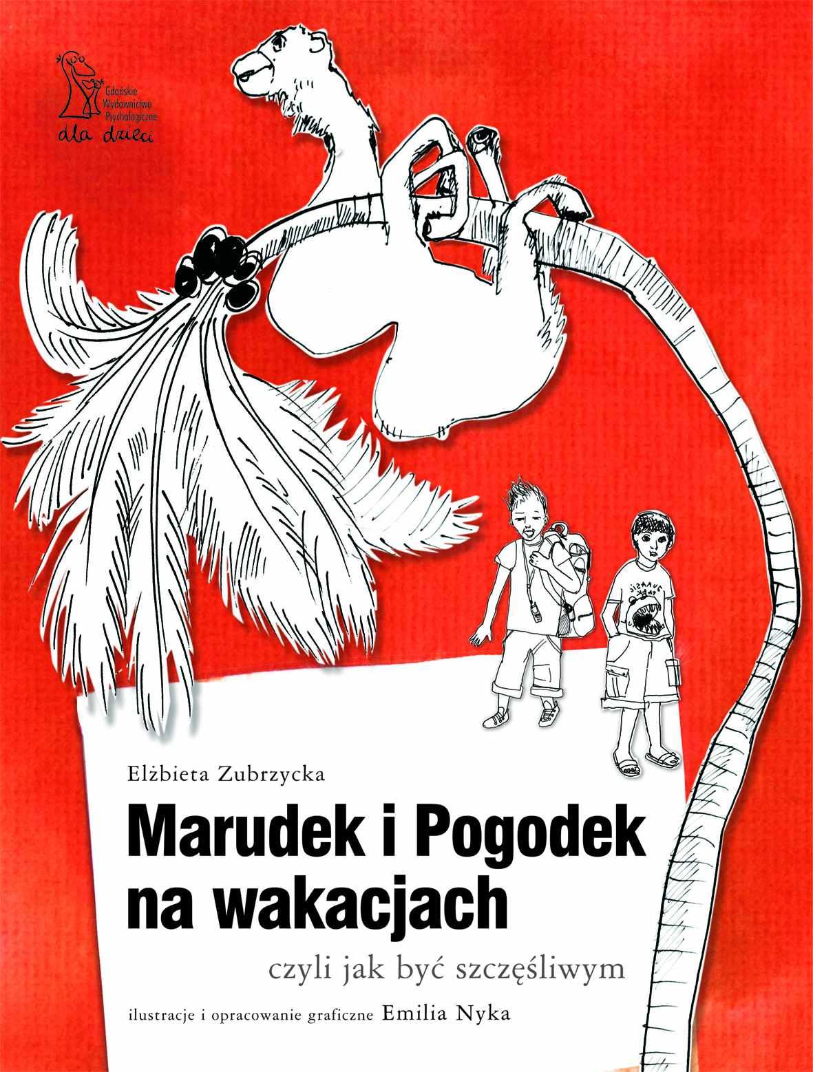 Marudek i Pogodek na wakacjach, czyli jak być szczęśliwym - Ebook (Książka na Kindle) do pobrania w formacie MOBI