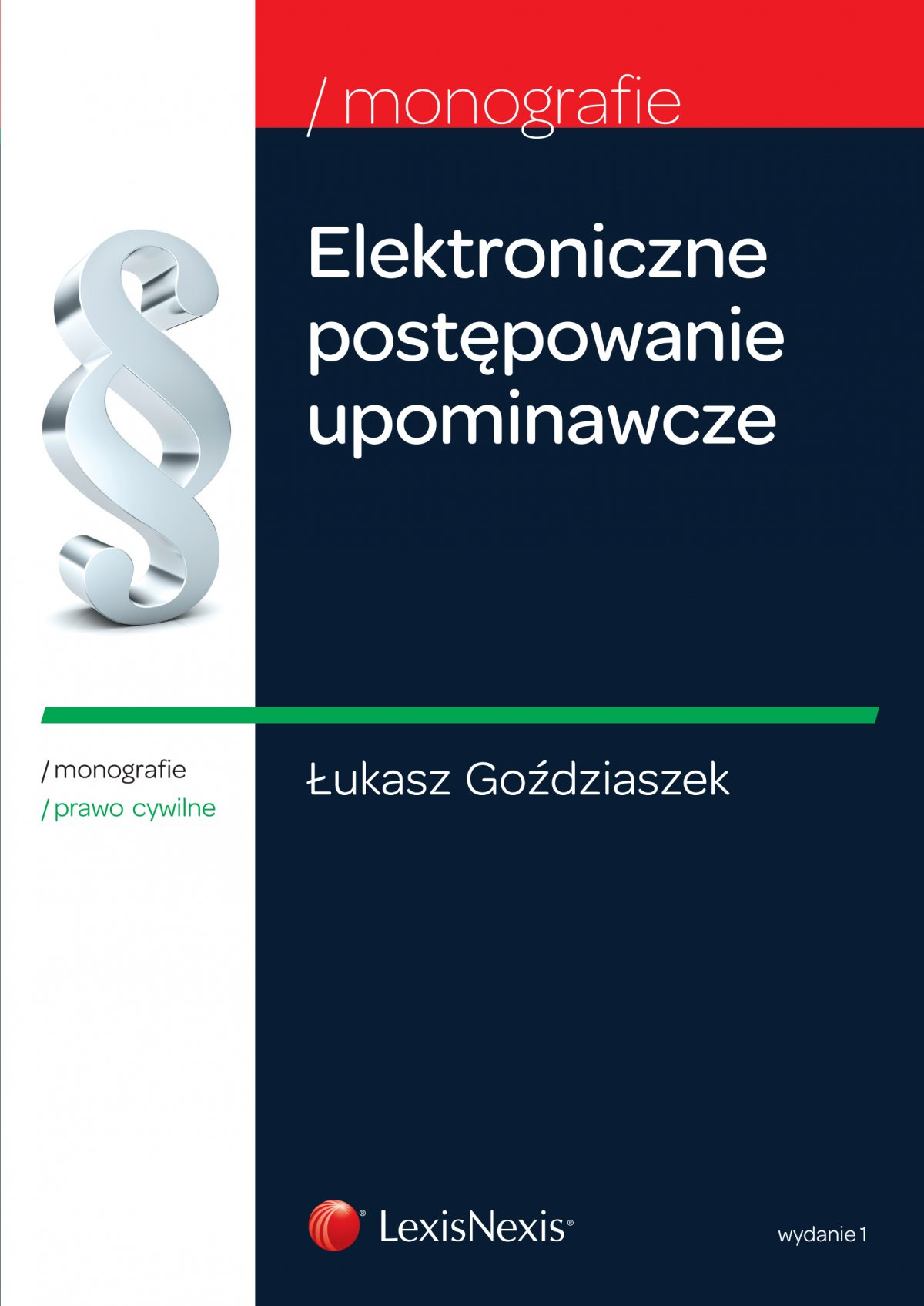 Elektroniczne postępowanie upominawcze. Wydanie 1 - Ebook (Książka EPUB) do pobrania w formacie EPUB