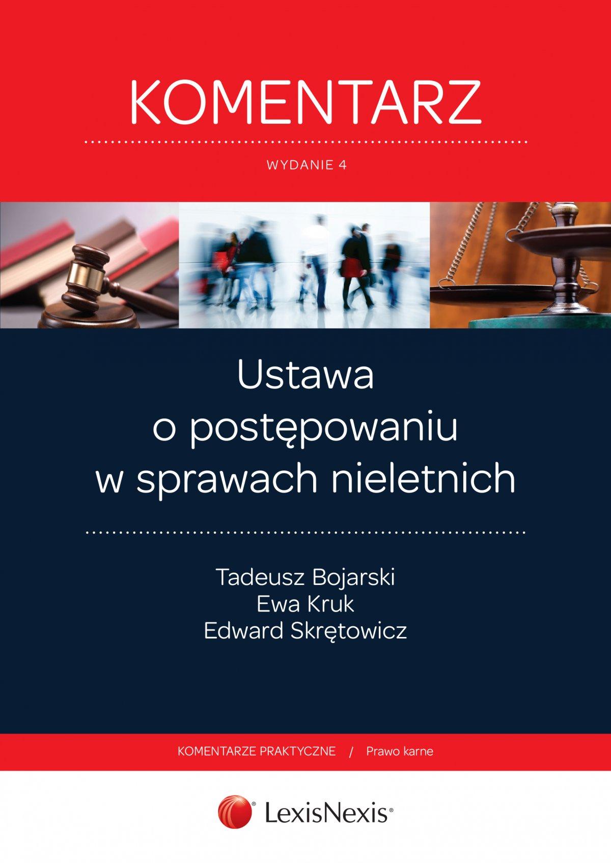 Ustawa o postępowaniu w sprawach nieletnich. Komentarz. Wydanie 4 - Ebook (Książka EPUB) do pobrania w formacie EPUB