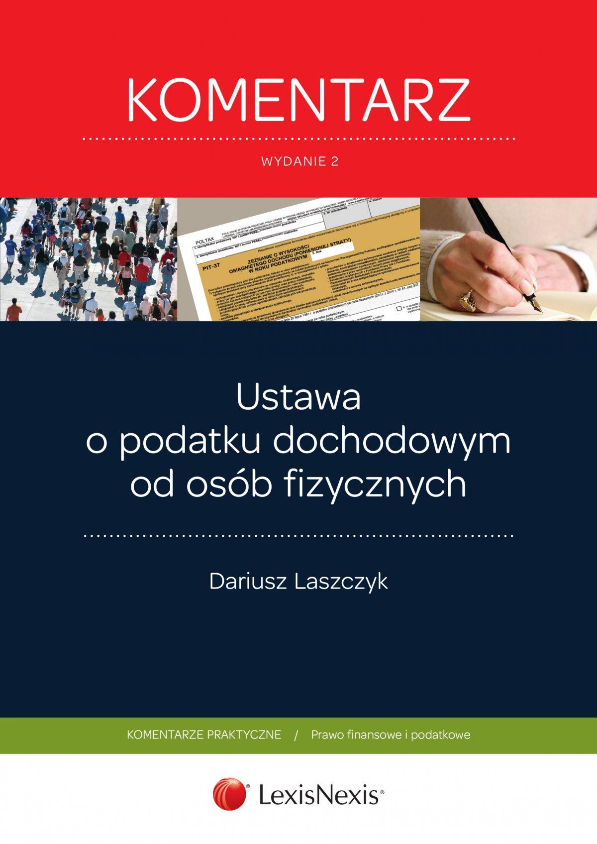 Ustawa o podatku dochodowym od osób fizycznych. Komentarz. Wydanie 2 - Ebook (Książka EPUB) do pobrania w formacie EPUB