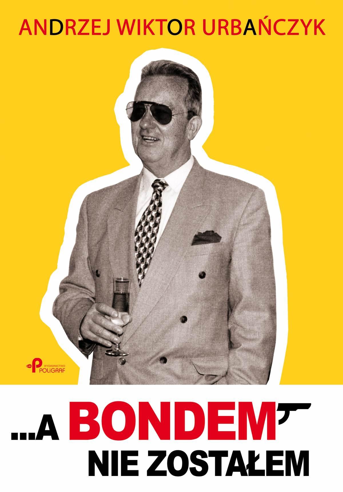 ...A Bondem nie zostałem - Ebook (Książka EPUB) do pobrania w formacie EPUB