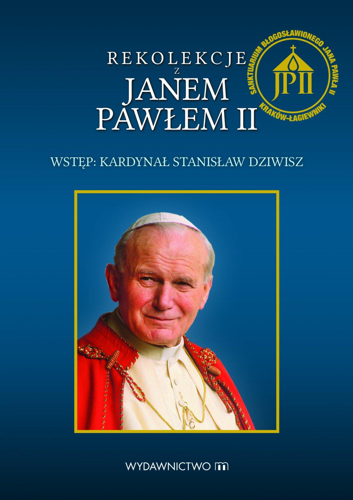 Rekolekcje z Janem Pawłem II - Ebook (Książka na Kindle) do pobrania w formacie MOBI