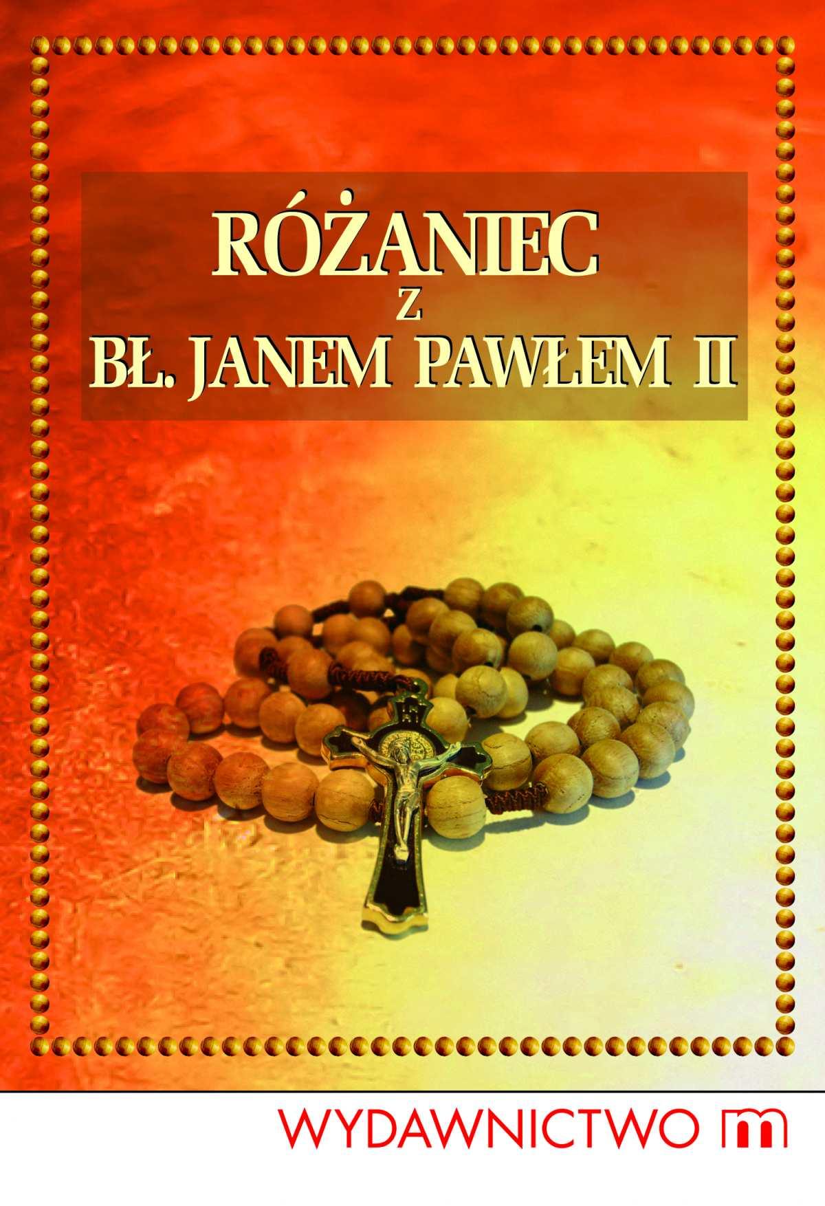 Różaniec z Janem Pawłem II - Ebook (Książka na Kindle) do pobrania w formacie MOBI