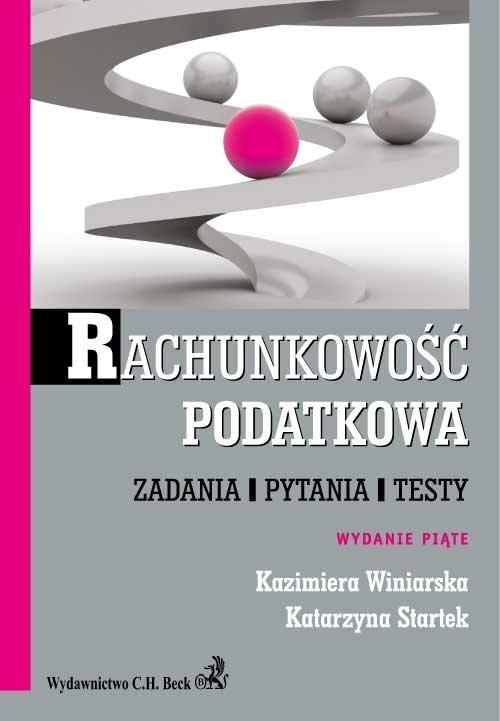 Rachunkowość podatkowa. Zadania, pytania, testy - Ebook (Książka PDF) do pobrania w formacie PDF