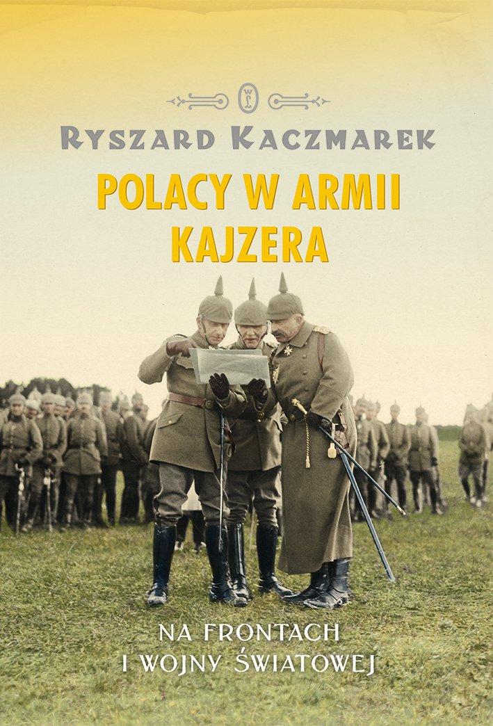 Polacy w armii kajzera - Ebook (Książka na Kindle) do pobrania w formacie MOBI
