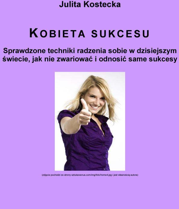 Kobieta sukcesu - Ebook (Książka na Kindle) do pobrania w formacie MOBI