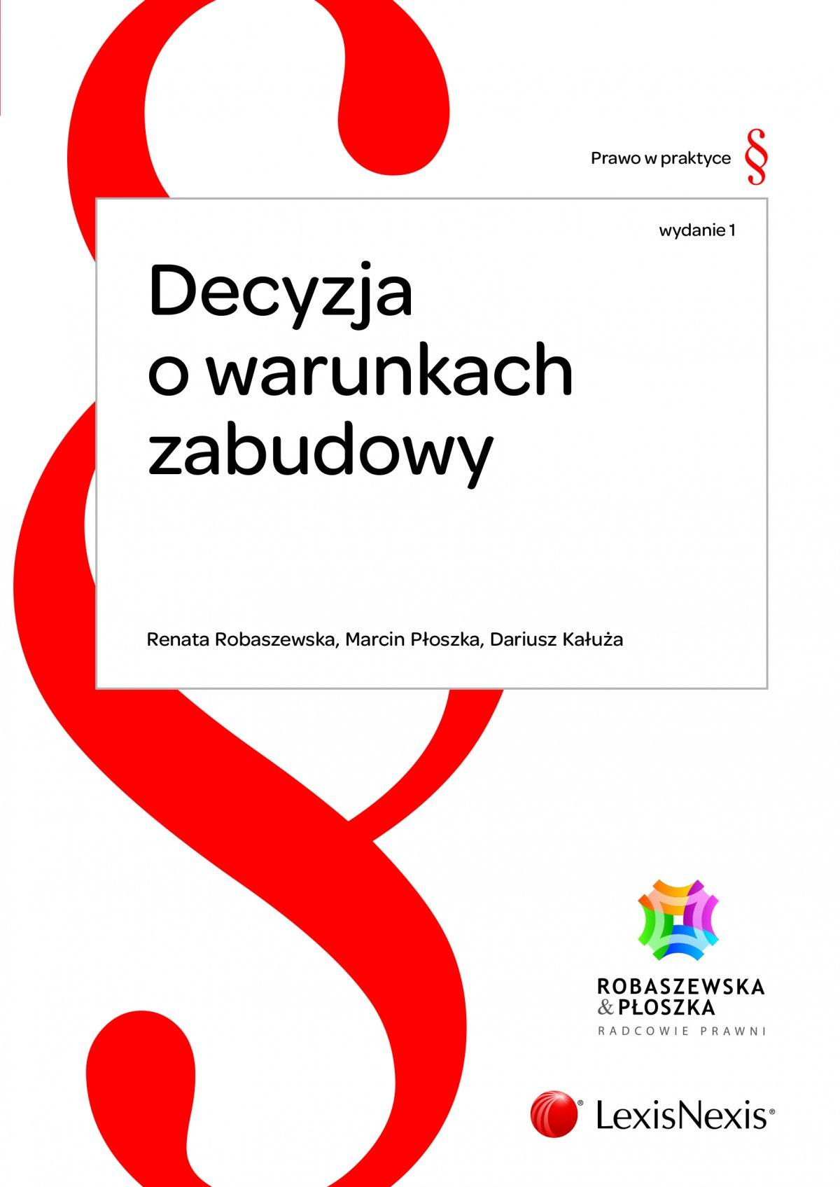 Decyzja o warunkach zabudowy. Wydanie 1 - Ebook (Książka EPUB) do pobrania w formacie EPUB