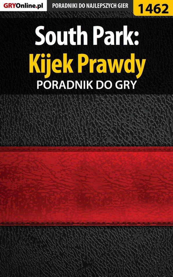 South Park: Kijek Prawdy - poradnik do gry - Ebook (Książka PDF) do pobrania w formacie PDF