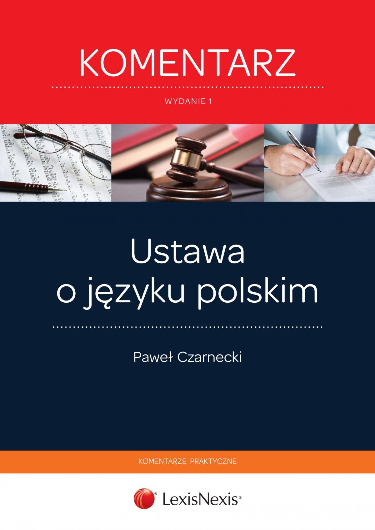 Ustawa o języku polskim. Komentarz. Wydanie 1 - Ebook (Książka EPUB) do pobrania w formacie EPUB