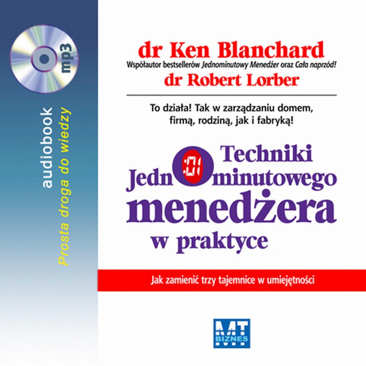 Techniki Jednominutowego Menedżera w praktyce - Audiobook (Książka audio MP3) do pobrania w całości w archiwum ZIP