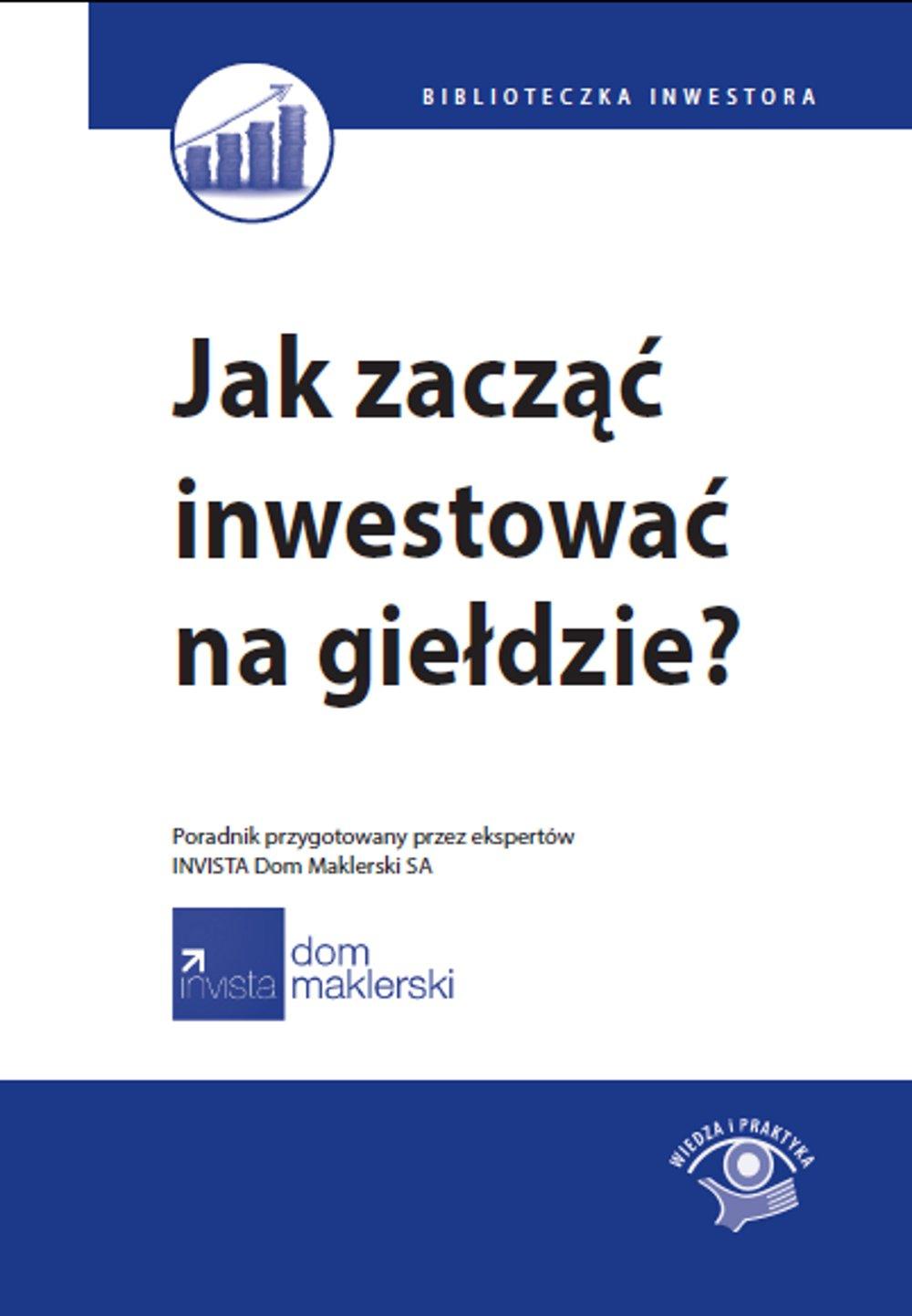 Jak zacząć inwestować na giełdzie? - Ebook (Książka EPUB) do pobrania w formacie EPUB