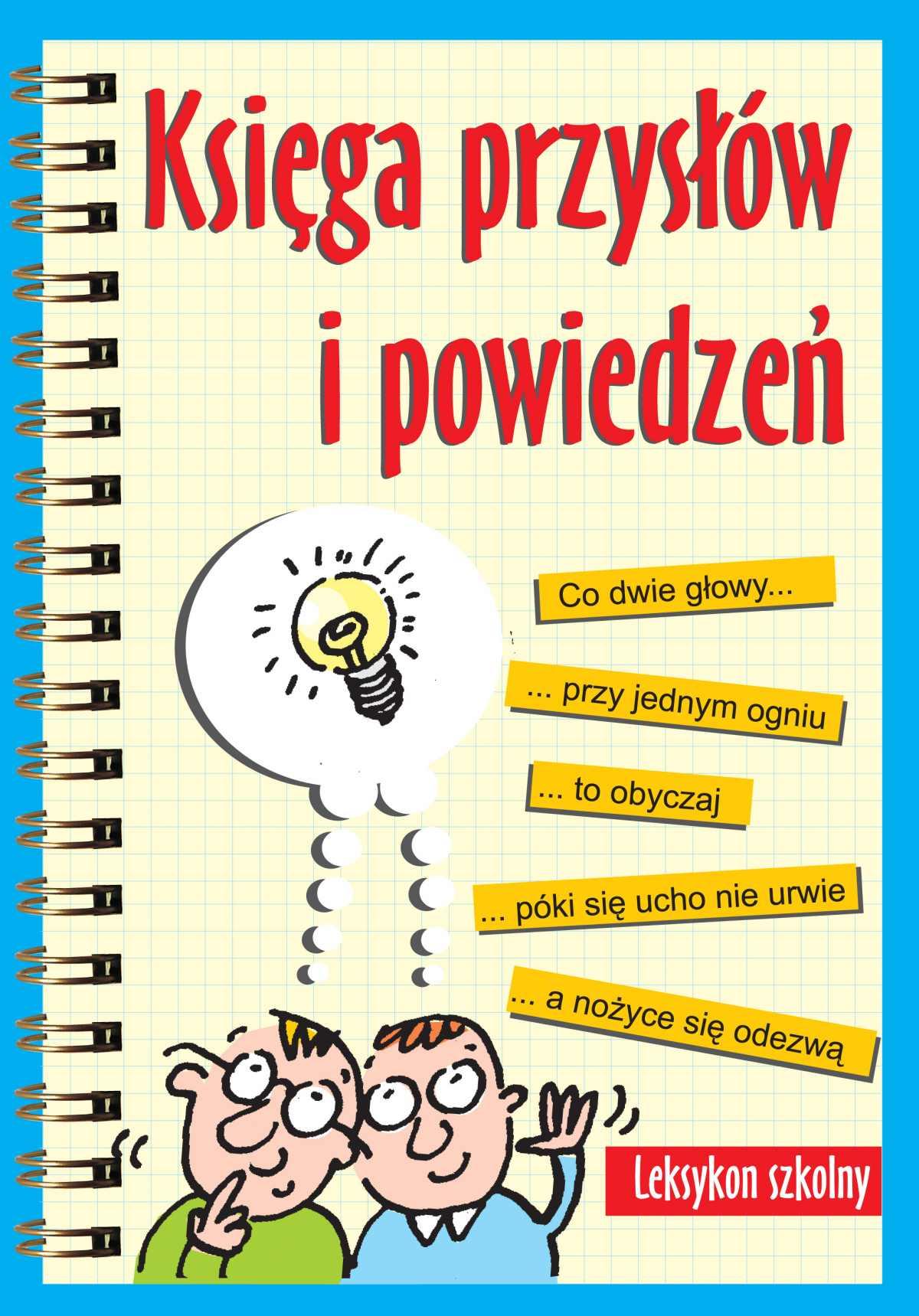 Księga przysłów i powiedzeń. Leksykon szkolny - Ebook (Książka EPUB) do pobrania w formacie EPUB