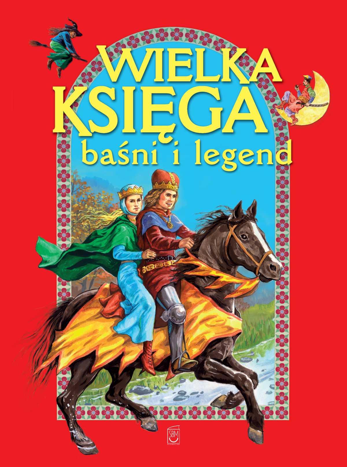 Wielka księga baśni i legend - Ebook (Książka PDF) do pobrania w formacie PDF
