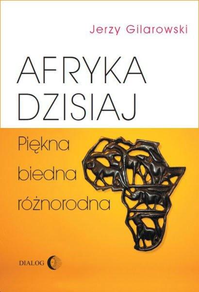 Afryka dzisiaj. Piękna, biedna, różnorodna - Ebook (Książka EPUB) do pobrania w formacie EPUB