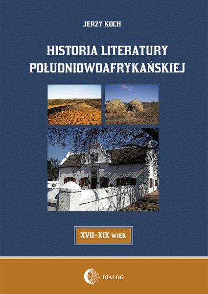 Historia literatury południowoafrykańskiej literatura afrikaans (XVII-XIX WIEK) - Ebook (Książka EPUB) do pobrania w formacie EPUB