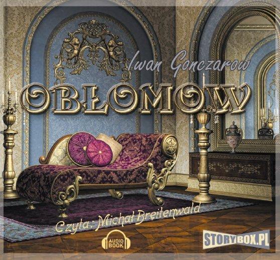 Obłomow - Audiobook (Książka audio MP3) do pobrania w całości w archiwum ZIP