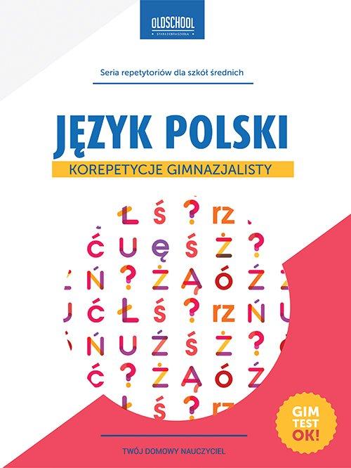 Język polski. Korepetycje gimnazjalisty - Ebook (Książka PDF) do pobrania w formacie PDF