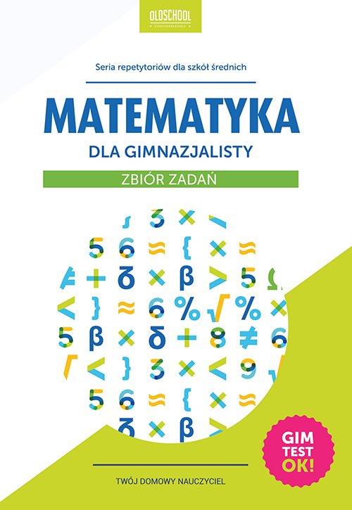 Matematyka dla gimnazjalisty. Zbiór zadań - Ebook (Książka PDF) do pobrania w formacie PDF