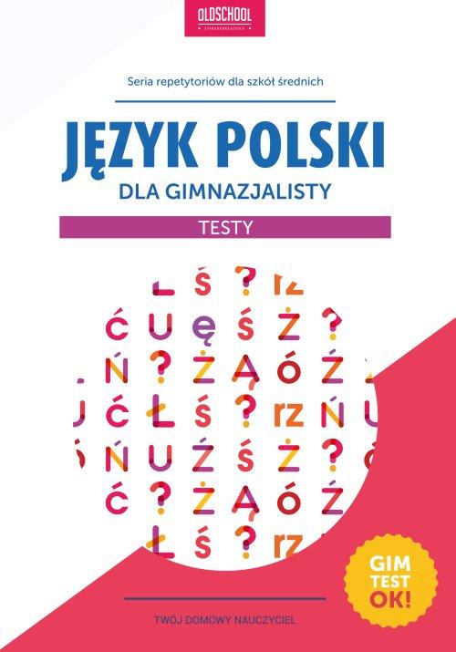 Język polski dla gimnazjalisty. Testy - Ebook (Książka PDF) do pobrania w formacie PDF