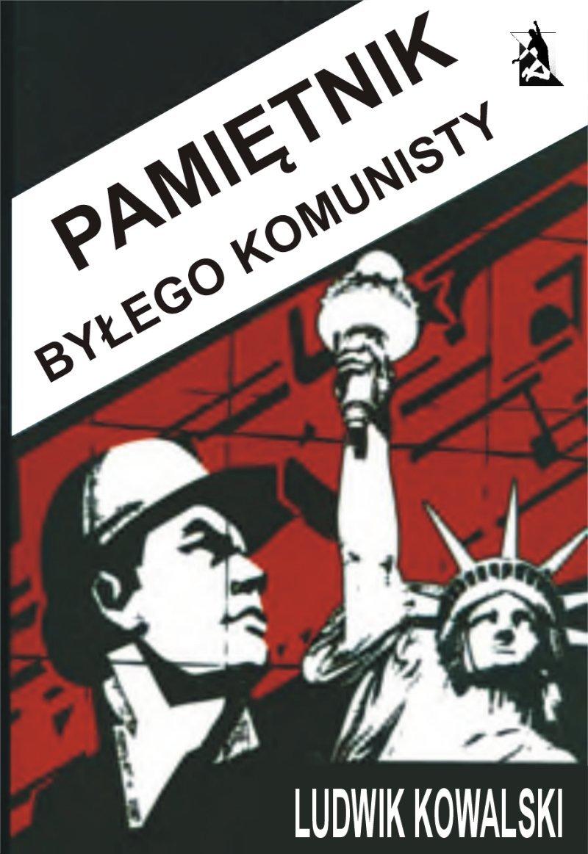Pamiętnik byłego komunisty - Ebook (Książka EPUB) do pobrania w formacie EPUB