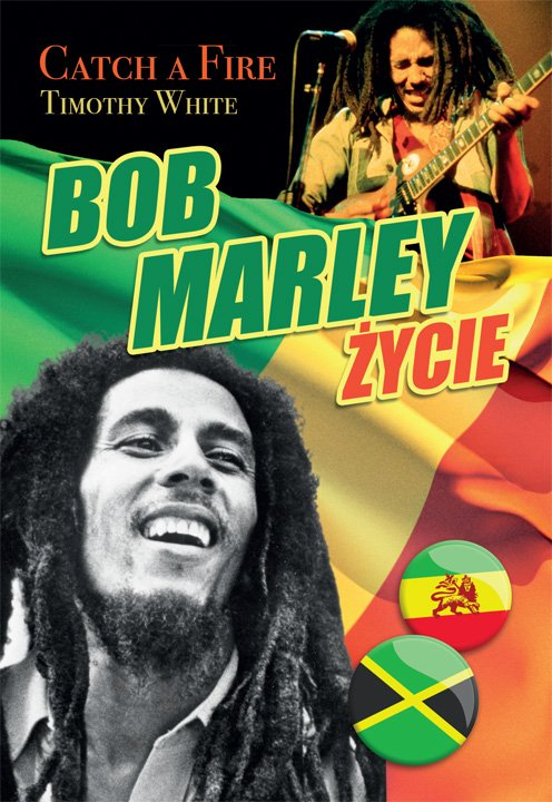 Bob Marley. Życie. Catch a fire - Ebook (Książka na Kindle) do pobrania w formacie MOBI