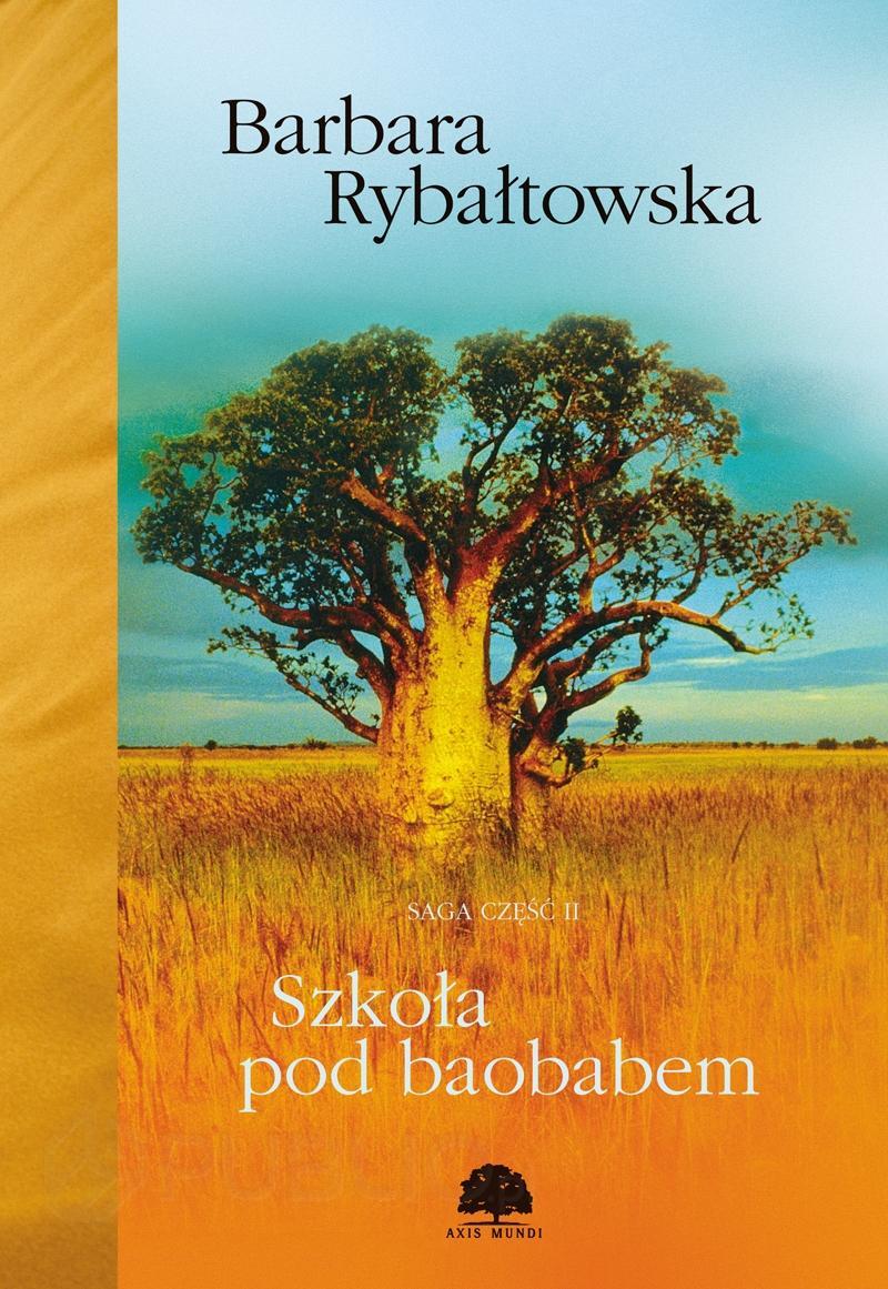 Szkoła pod baobabem. Saga część II - Ebook (Książka na Kindle) do pobrania w formacie MOBI