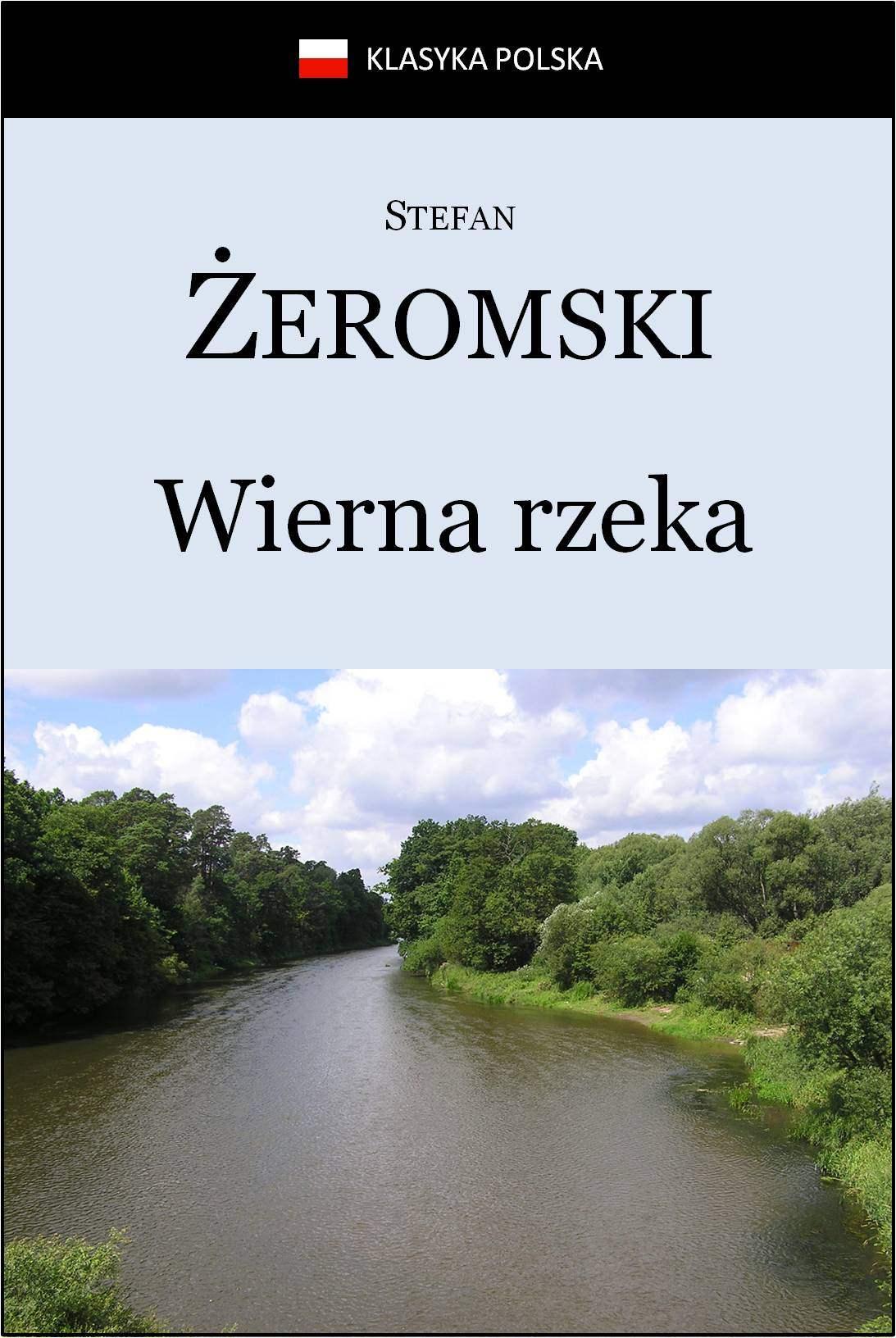 Wierna rzeka - Ebook (Książka EPUB) do pobrania w formacie EPUB