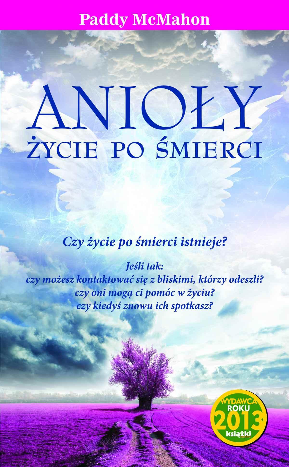 Anioły. Życie po śmierci - Ebook (Książka na Kindle) do pobrania w formacie MOBI