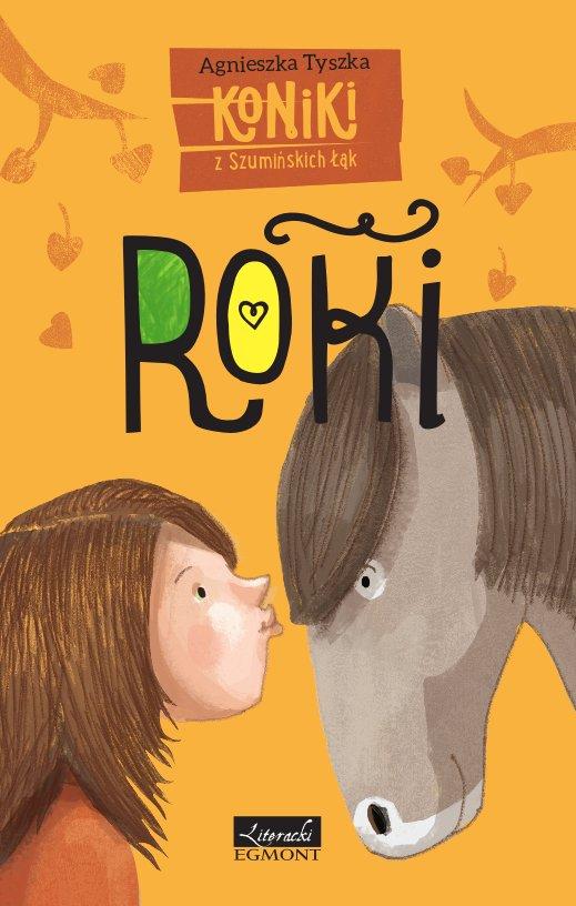 Roki. Koniki z Szumińskich łąk - Ebook (Książka na Kindle) do pobrania w formacie MOBI