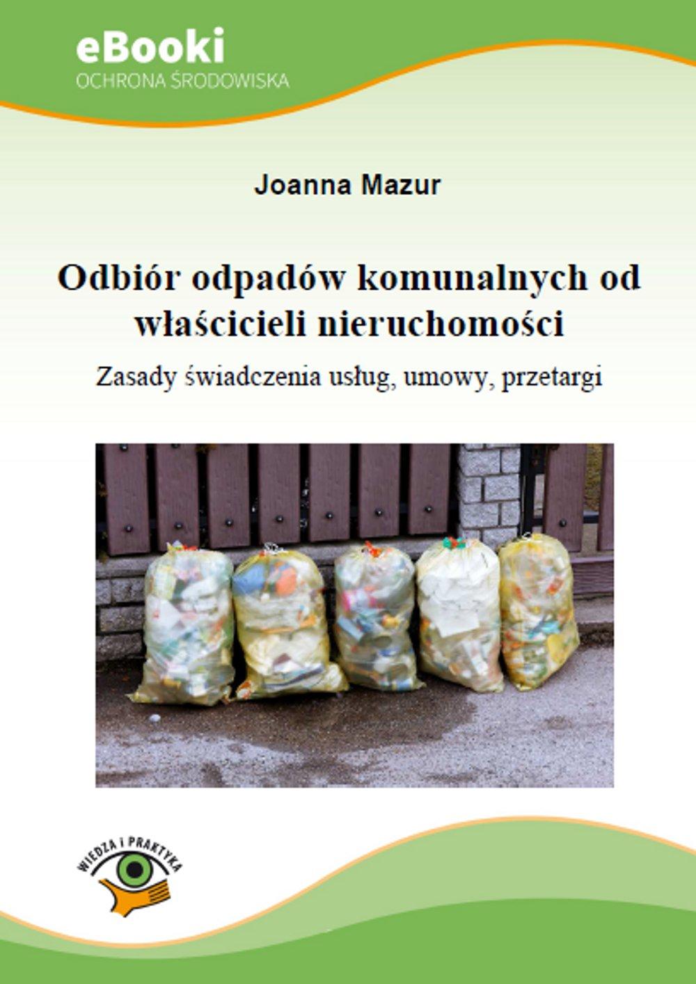 Odbiór odpadów komunalnych od właścicieli nieruchomości - Ebook (Książka PDF) do pobrania w formacie PDF