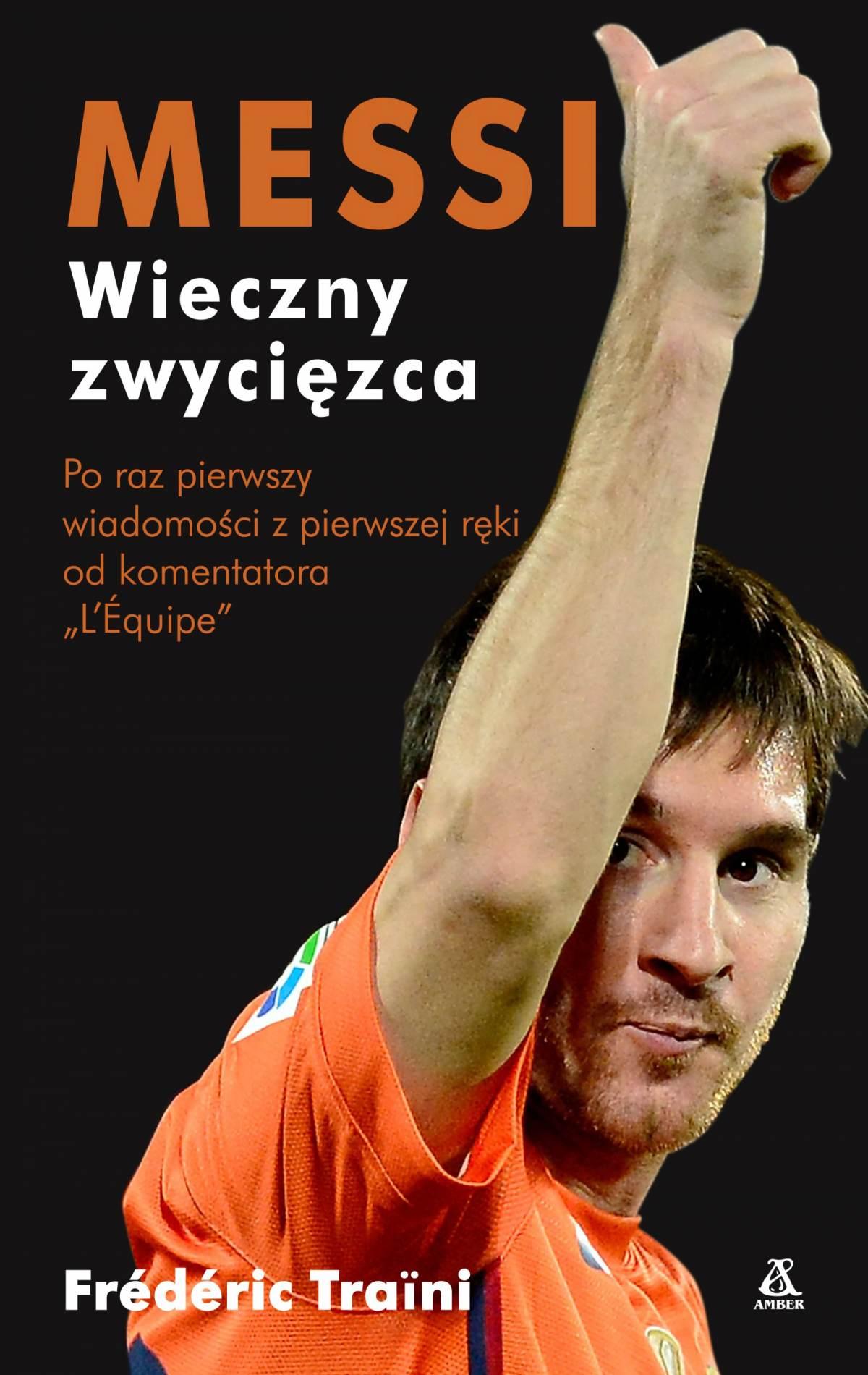 Messi wieczny zwycięzca - Ebook (Książka EPUB) do pobrania w formacie EPUB