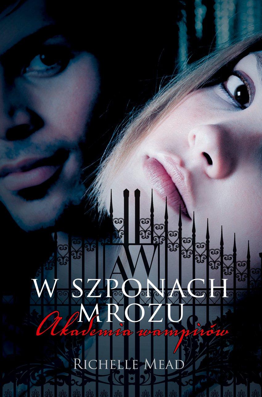 Akademia wampirów 2. W szponach mrozu - Ebook (Książka EPUB) do pobrania w formacie EPUB