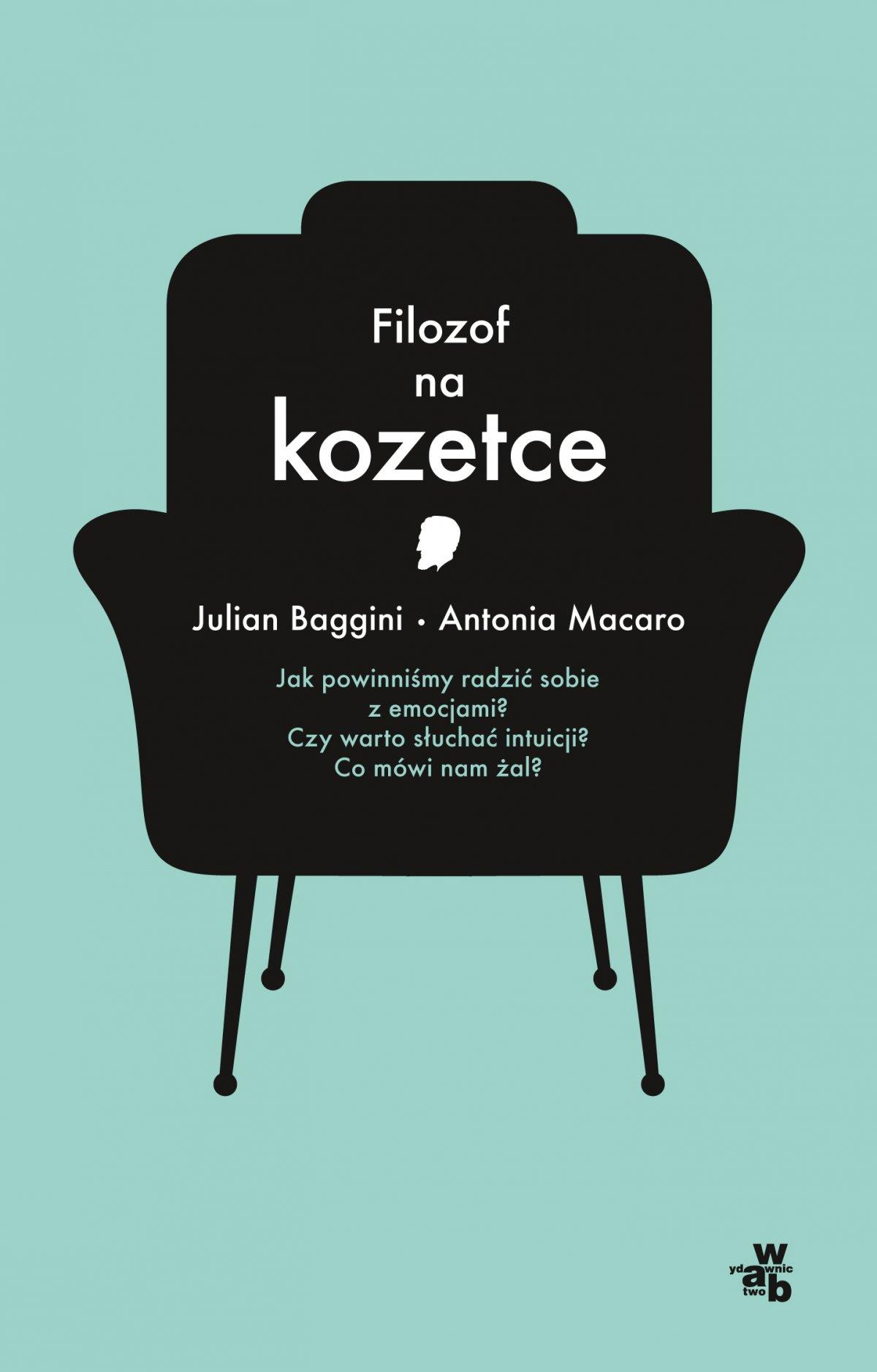 Filozof na kozetce - Julian Baggini, Antonia Macaro