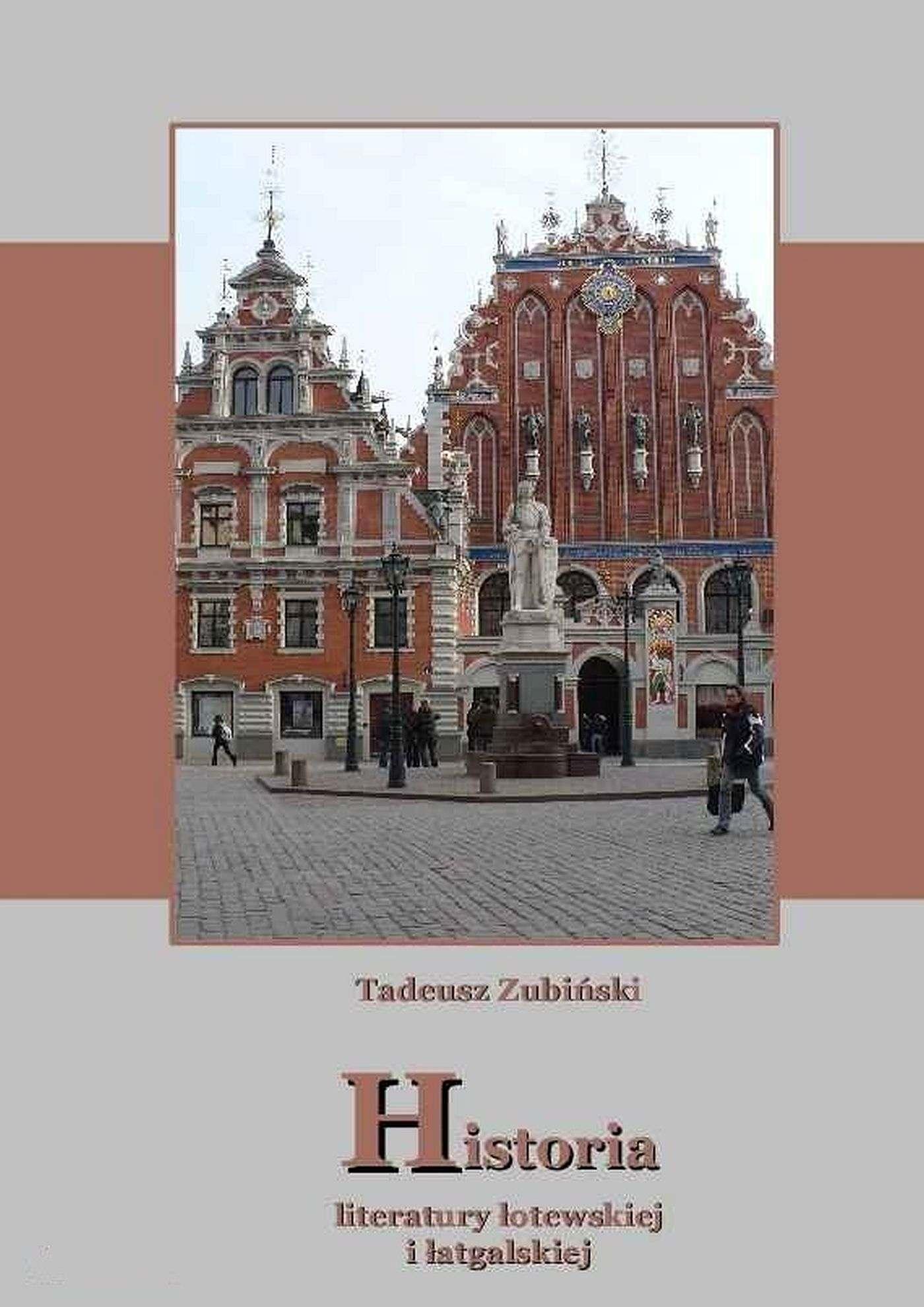 Historia literatury łotewskiej i łatgalskiej - Ebook (Książka EPUB) do pobrania w formacie EPUB