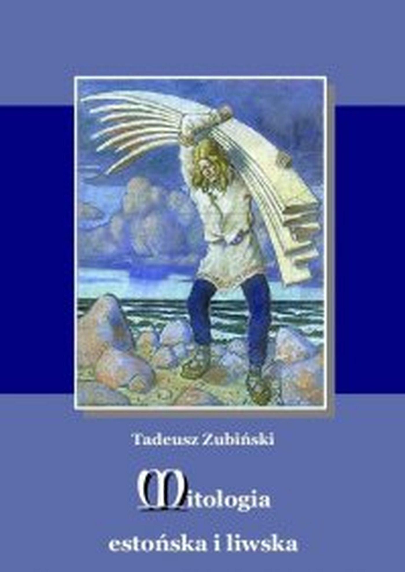 Mitologia estońska i liwska - Ebook (Książka EPUB) do pobrania w formacie EPUB