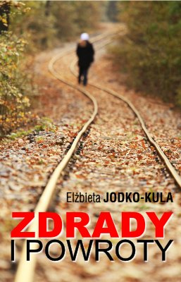 Zdrady i powroty - Ebook (Książka EPUB) do pobrania w formacie EPUB